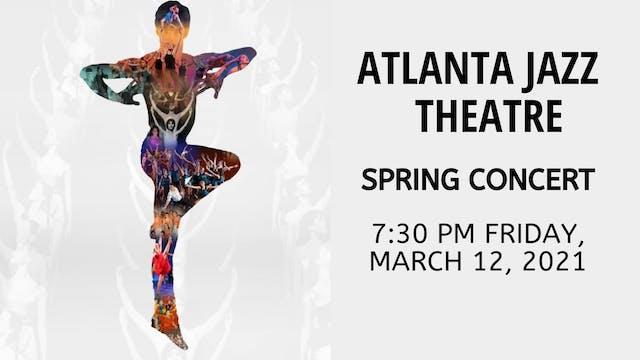 Atlanta Jazz Theatre Spring Concert: Friday 3/12/2021 7:30 PM