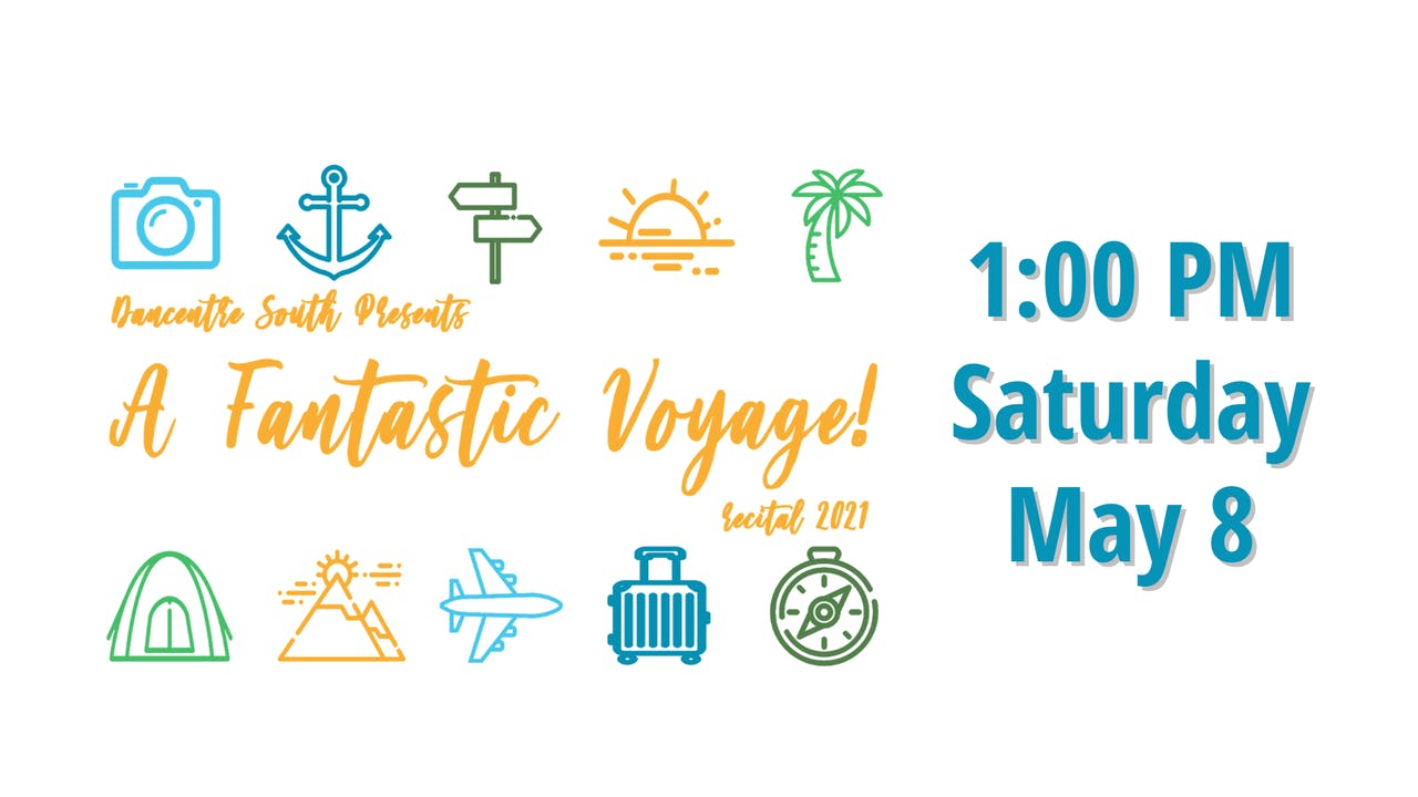 A Fantastic Voyage 5/8/2021 1:00 PM