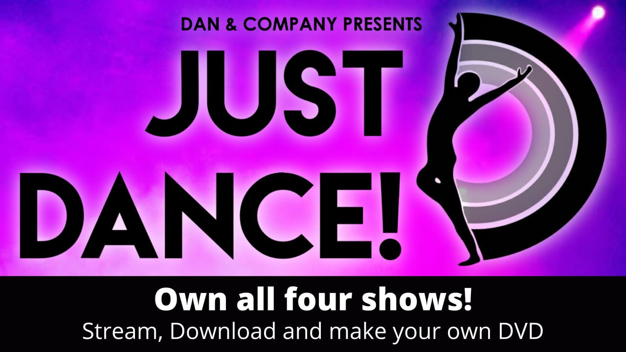 Own JUST DANCE: All four shows!