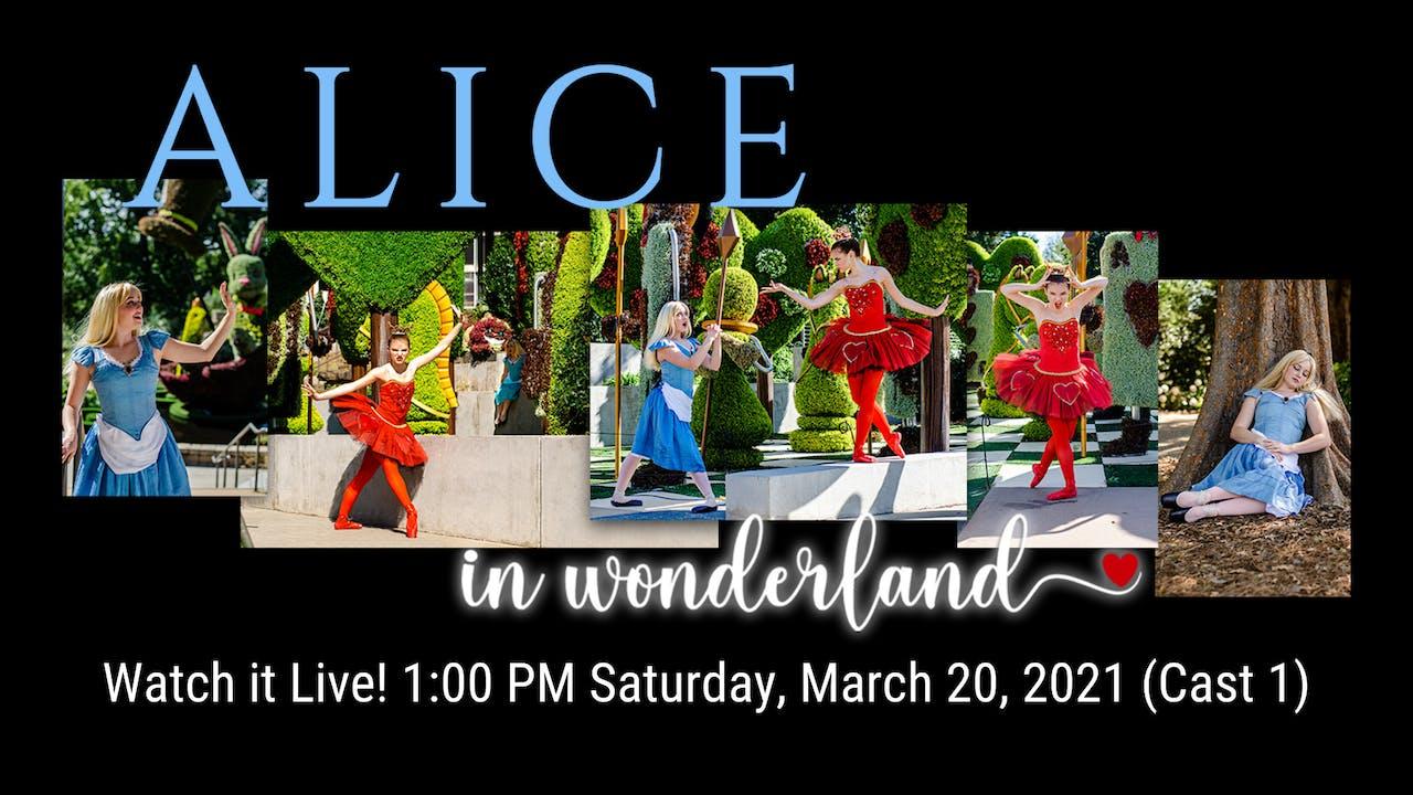 Alice in Wonderland LIVE! 03/20/2021 1:00 PM