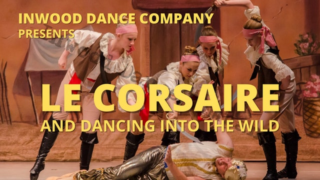 Inwood Dance Company LIVE! featuring Le Corsaire