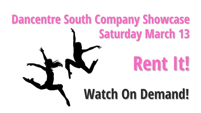 Rent the Company Showcase: both shows!  3/13/2021