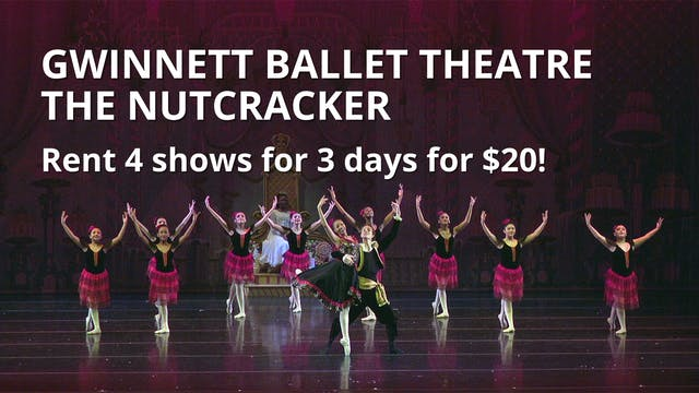 Rent The Nutcracker: Gwinnett Ballet Theatre