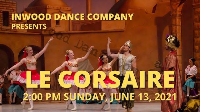 Le Corsaire: Sunday 6/13/2021 2:00 PM