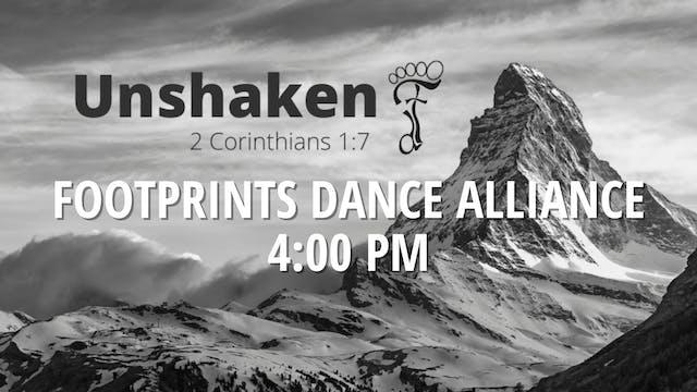 Footprints Dance Alliance: Unshaken Saturday 5/1/2021 4:00 PM