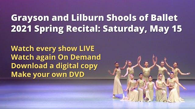 Spring Recital Saturday 5/15/2021 11:...