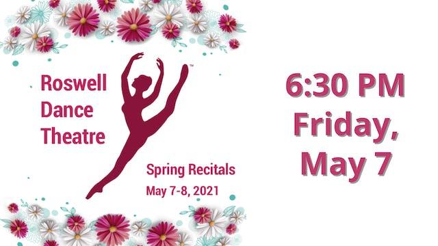 Spring Recitals 5/7/2021 6:30 PM