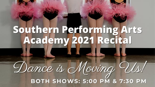 Dance is Moving Us 6/7/21 Both Shows