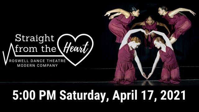 Straight from the Heart: Saturday 4/17/2021 5:00 PM