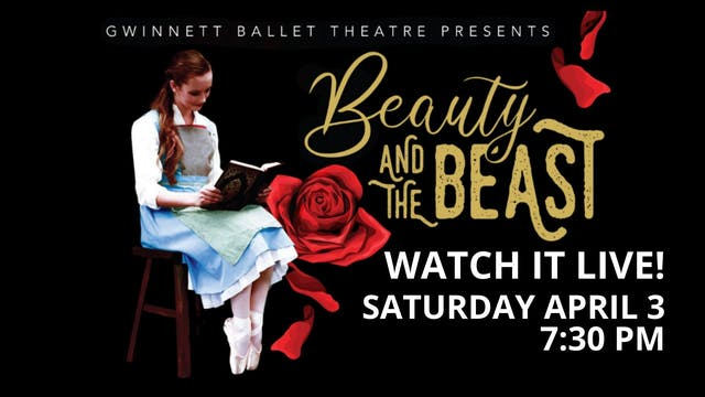 Beauty and the Beast LIVE and VOD: 4/3/21 7:30 PM