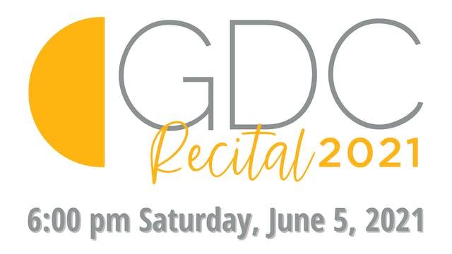 GDC Recital 2021: 6:00 pm Saturday, June 5