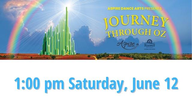 Aspire Dance Arts: Journey Through Oz Saturday 6/12/2021 1:00 PM