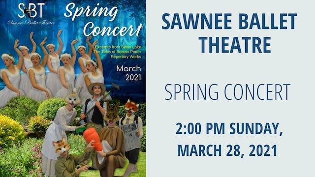 Sawnee Ballet Theatre: Spring Concert Sunday 3/28/2021 2:00 PM