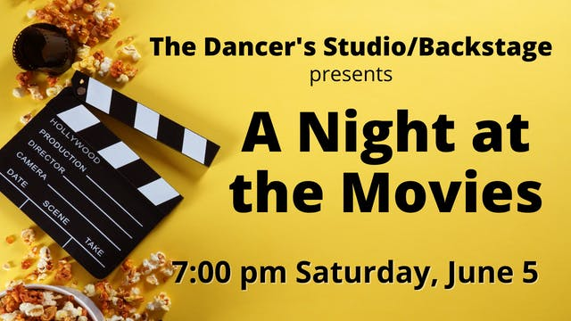 A Night at the Movies 6/5/2021 7:00 PM