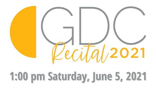 GDC Recital 2021: 1:00 pm Saturday, June 5
