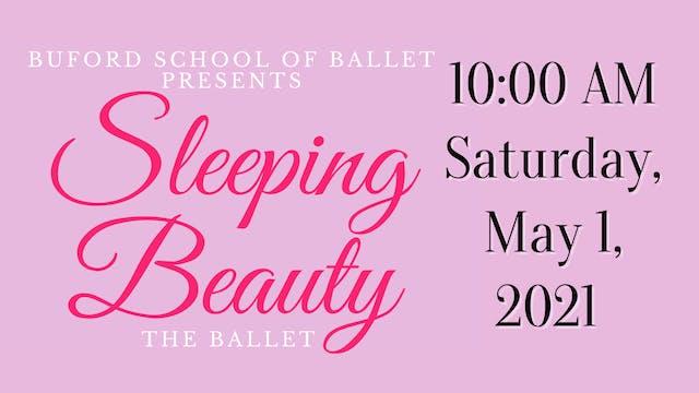Sleeping Beauty 5/1/2021 10:00 AM
