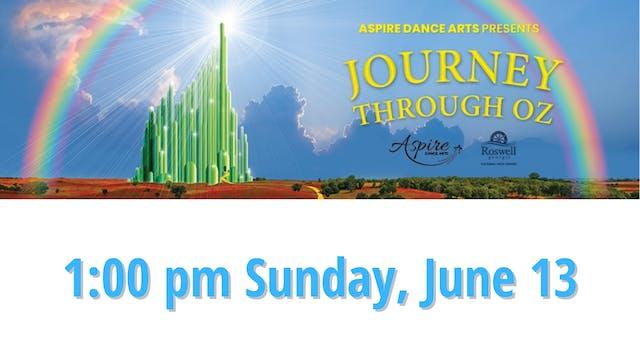 Aspire Dance Arts: Journey Through Oz Sunday 6/13/2021 1:00 PM