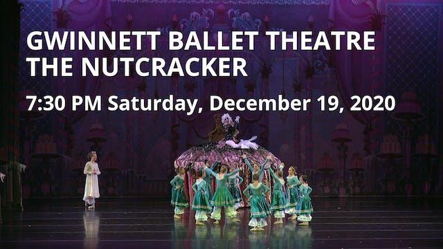 GBT: The Nutcracker 12/19/2020 7:30 PM