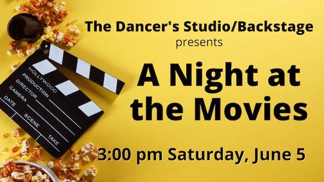 A Night at the Movies: Saturday 6/5/2021 3:00 PM