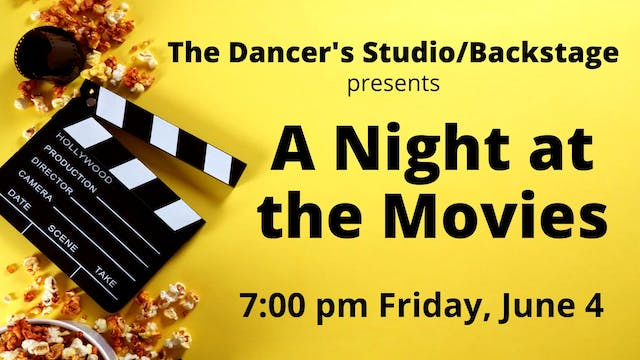 A Night at the Movies: Friday 6/4/2021 7:00 PM