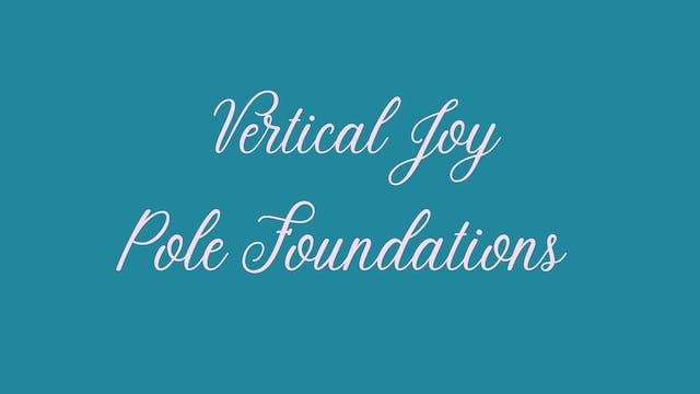 Vertical Joy | Pole Foundations | Playlist 1