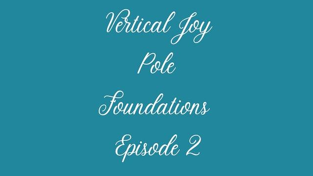 Pole Foundations Episode 2.