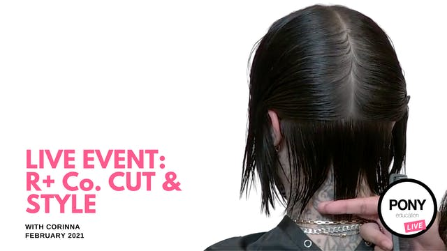 LIVE FOOTAGE: 2 Live Cuts + Styles with Corinna for R & Co.