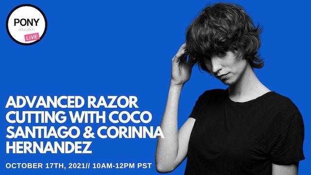 Advanced Razor Cutting Day 1 with Coco Santiago & Corinna Hernandez