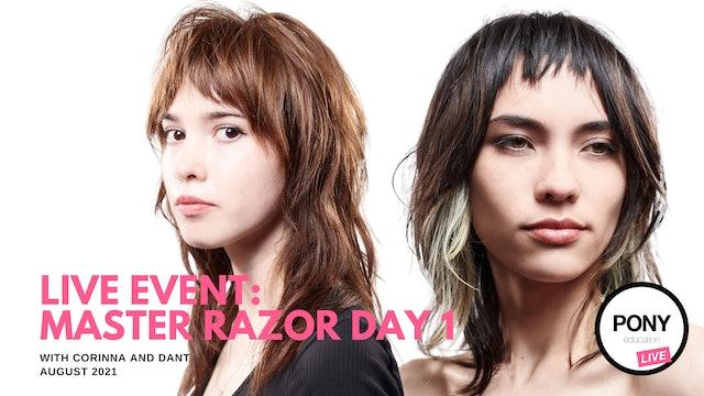 Master Razor Day 1 with Dante Pronio & Corinna Hernandez