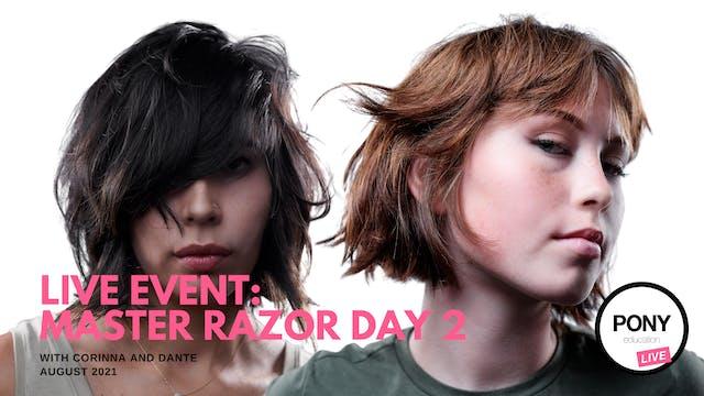 Master Razor Day 2 with Dante Pronio...