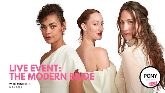 LIVE FOOTAGE: The Modern Bride with M...