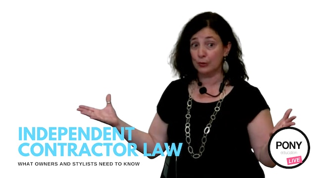LIVE FOOTAGE: Independent Contractor Law/ What Owners and Stylists Need to Know