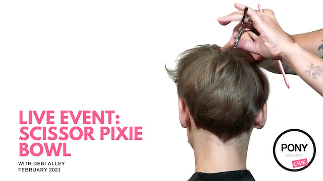 LIVE FOOTAGE: Pixie Bowl with Shears by Debi Alley