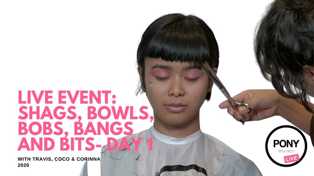 LIVE FOOTAGE: SHAGS, BOWLS, BOBS & BANGS & BITS / Corinna +Travis +Coco / Day 1