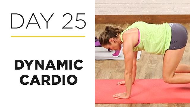Day 25: 20-Minute Dynamic Cardio