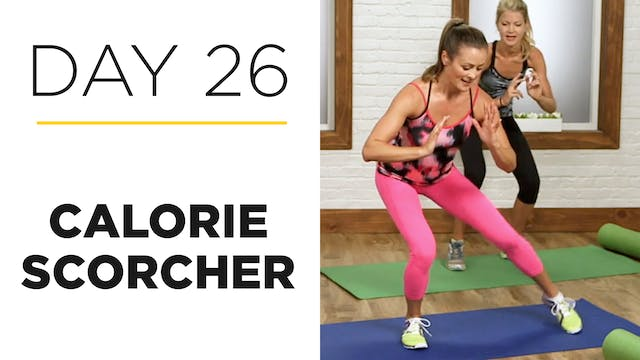 Day 26: 25-Minute Calorie Scorcher