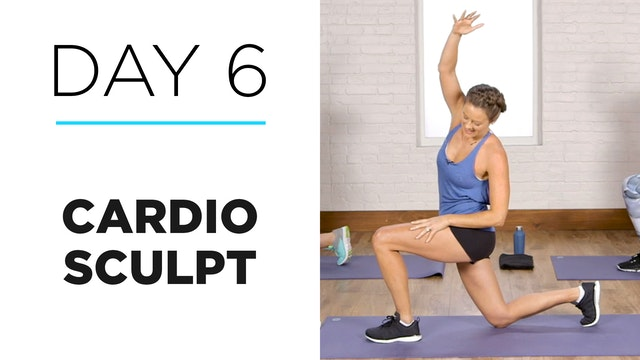 Day 6: 25-Minute Cardio Sculpt