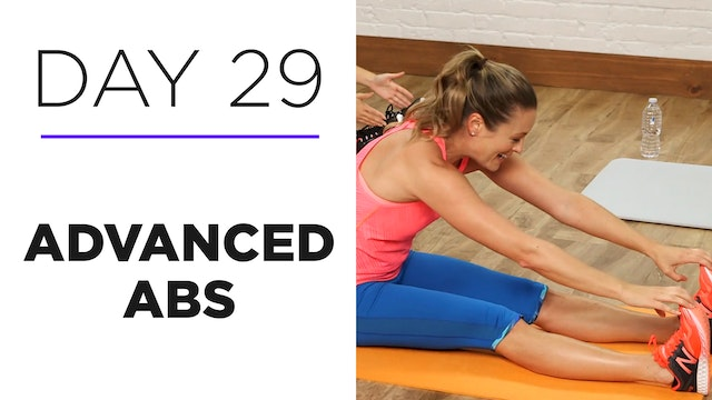 Day 29: 30-Minute Advanced Abs