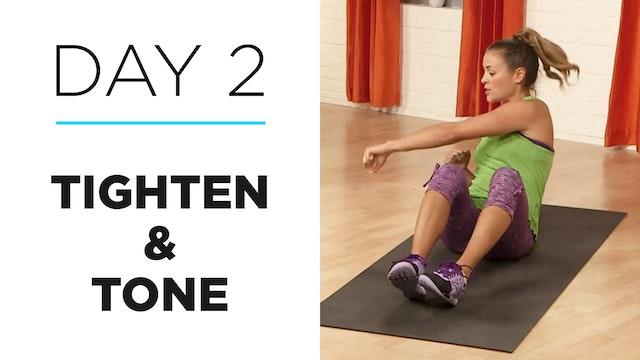 Day 2: 10-Minute Tighten & Tone
