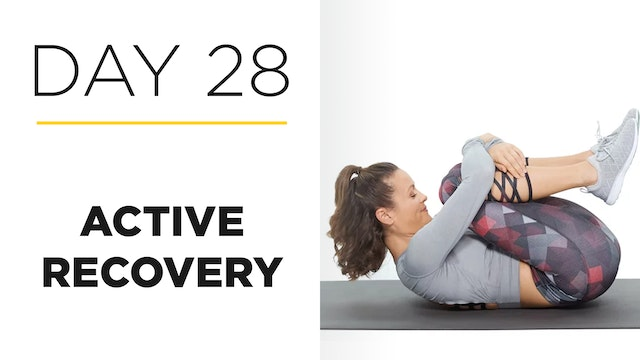 Day 28: Active Recovery: Life Tips