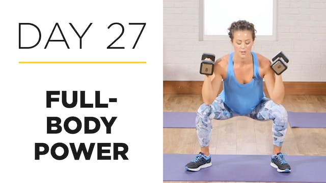 Day 27: 30-Minute Full-Body Power Workout
