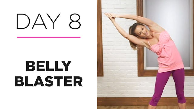 Day 8: 10-Minute Belly Blaster
