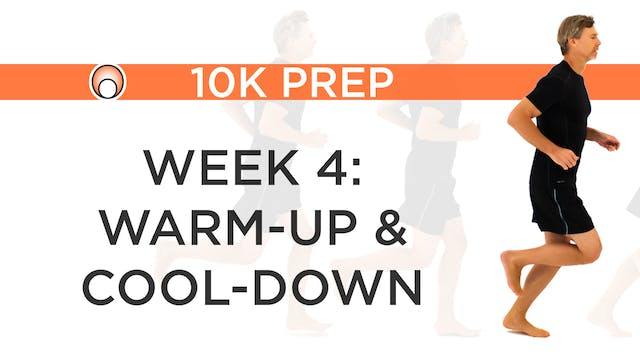 Week 4 - Warm-Up and Cool-Down