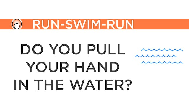 Do you Pull yourself through the Water?