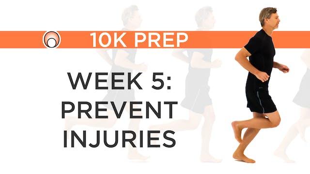 Week 5 - Prevent Injuries