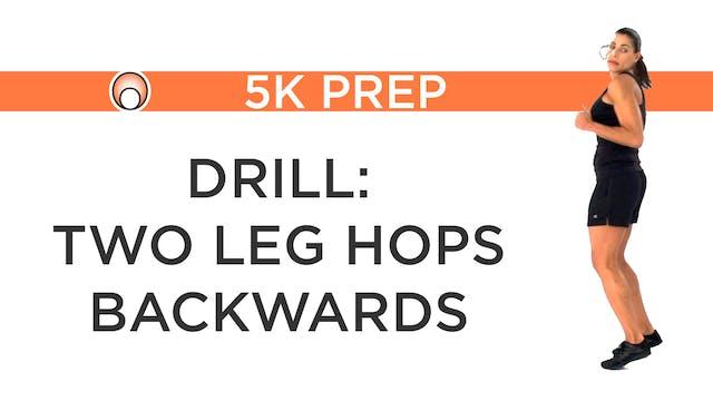 Drill: 2 Leg Hops Backwards
