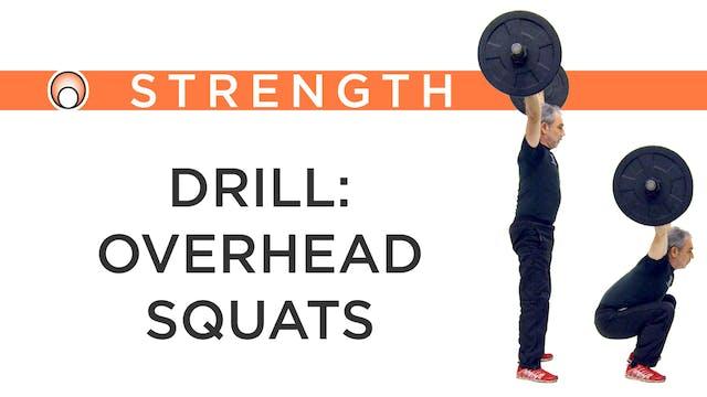 Drill: Overhead Squats