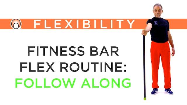 Fitness Bar Flex Routine - Practical