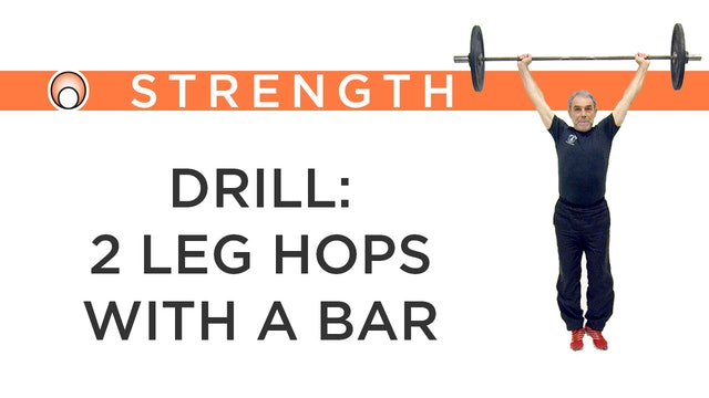 Drill: 2 Leg Hops with the Bar