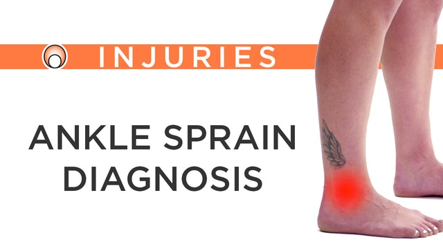 Ankle Sprain - Diagnosis